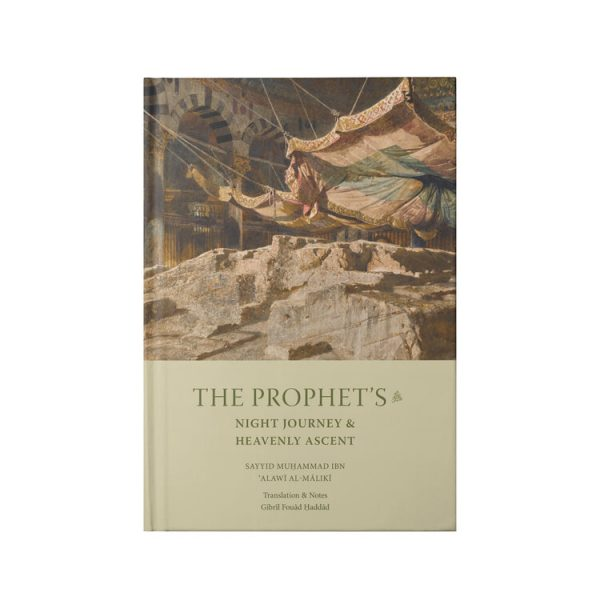 The Prophet's Night Journey and Heavenly Ascent